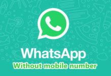 बिना मोबाइल नंबर के WhatsApp अकाउंट कैसे बनाये