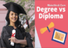 डिग्री और डिप्लोमा में क्या अंतर है