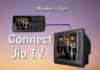 Jio Phone को TV से Connect कैसे करे